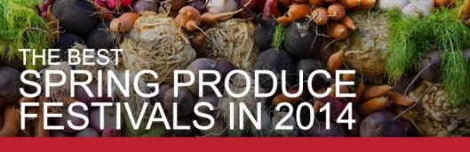 Best Spring Produce Festivals