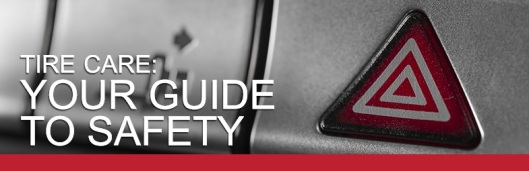 Tire Care Your Guide to Safety