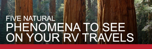 5 Natural Phenomena to see on your RV Travels