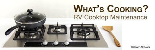 RV Cooktop Maintenance