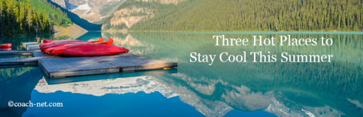 Hot Places to Stay Cool