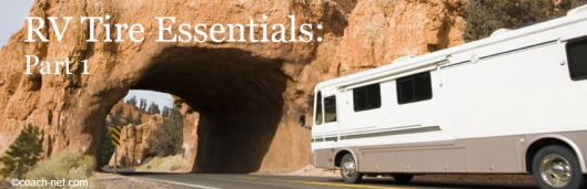 RV Tire Essentials Part 1