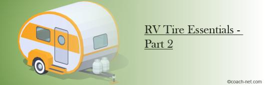 RV Tire Essentials Part 2