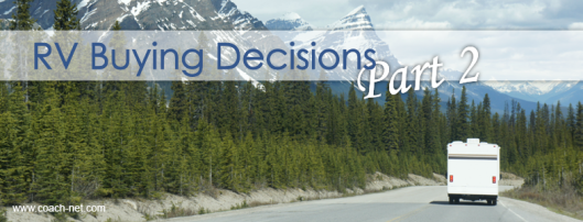 RV Buying Decisions Part 2