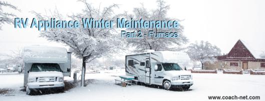RV Appliance Winter Maintenance part 2
