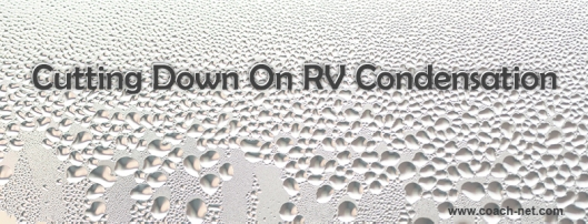 Cutting Down on RV Condensation