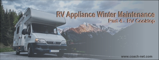 RV Cooktop Winter Maintenance