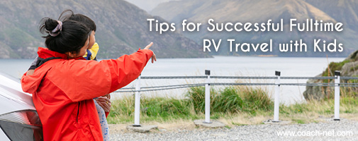Tips for Successful Fulltime RV Travel with Kids