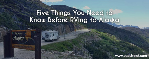 5 tips for RVing in Alaska