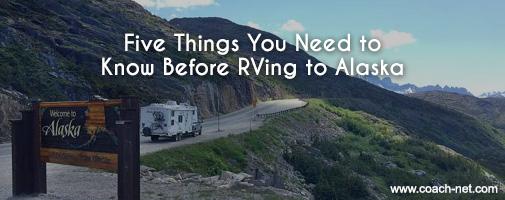 5 tips for RVing in Alaska
