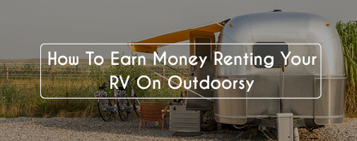 Earning Money With Outdoorsy