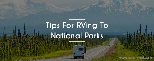 Tips for RVing To National Park