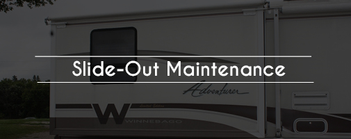 Slide Out Maintenance