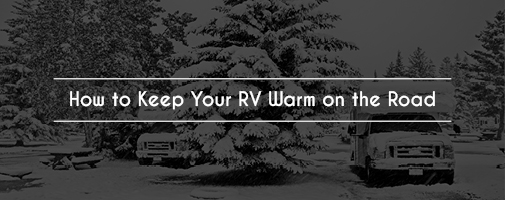 Keeping Your RV Warm