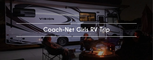 Coach-Net Girls RV Trip