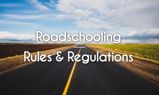 Road-schooling Rules