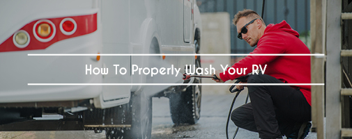 How To Properly Wash Your RV