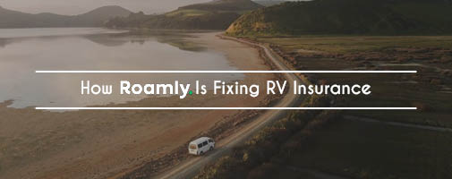 How Roamly Is Fixing RV Insurance