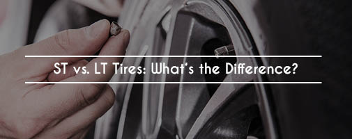 ST vs. LT Tires: What's the Difference?